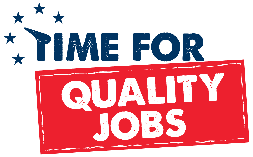 Time for Quality Jobs